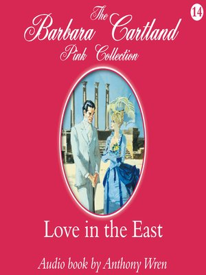 cover image of Love In the East